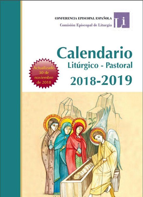 d4f0b8265c0 Este Calendario Litúrgico Pastoral ha sido elaborado por el Secretariado de  la Comisión Episcopal de Liturgia de la Conferencia Episcopal Española de  ...